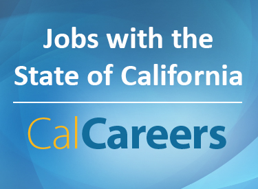 Jobs with the State of California, visit CalCareers.
