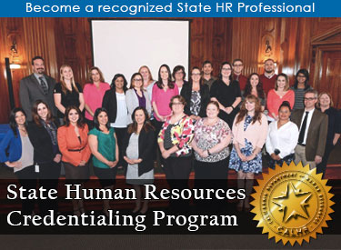 Become a recognized state HR professional through the State Human Resources Credentialing Program