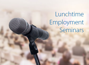 Learn more about Lunchtime Employment Seminars