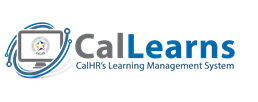 CalLearns - CalHR's Learning Managment System