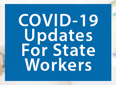 COVID-19 Updates for State Workers