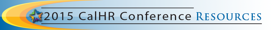 2015 CalHR Conference Resources