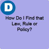 11:00 A.M. to 12:00 P.M., How Do I Find That Law, Rule, or Policy?