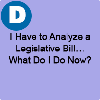 1:45 P.M. to 2:45 P.M., I Have to Analyze a Legislative Bill...What Do I Do Now?