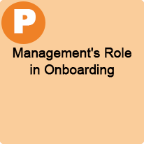 1:45 P.M. to 2:45 P.M., Management's Role in Onboarding
