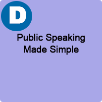 9:45 A.M. to 10:45 A.M., Public Speaking Made Simple