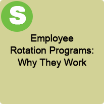 3:00 P.M. to 4:00 P.M., Employee Rotation Programs: Why They Work