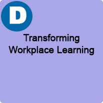 1:45 P.M. to 2:45 P.M., Transforming Workplace Learning